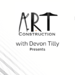 The Art of Construction: The Changing Workforce