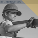 Women in Construction: Our Future Depends On It